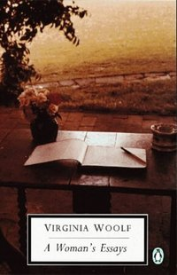 selected essays by virginia woolf The death of the moth, and other essays editorial note it is ten years since  virginia woolf published her last volume of collected essays,.