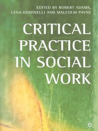 Managing Ethical and Legal Dilemmas: Critical Thinking in Social Work Practice