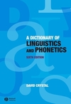 A dictionary of linguistics and phonetics