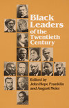 black leaders of 20th century