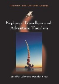 Explorer travellers and adventure tourism